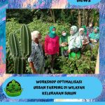WORKSHOP OPTIMALISASI URBAN FARMING KELURAHAN SUKUN